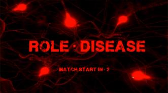 Choosing Disease Role
